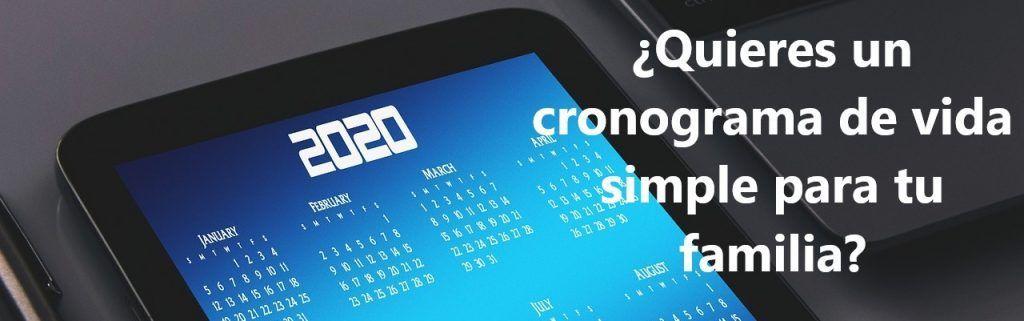 ¿Quieres un cronograma de vida simple para tu familia?