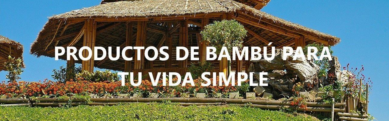Productos de bambú para tu vida simple
